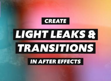 光效叠加转场特效AE教程(英文字幕) Skillshare – Create Light Leaks and Transitions in After Effects
