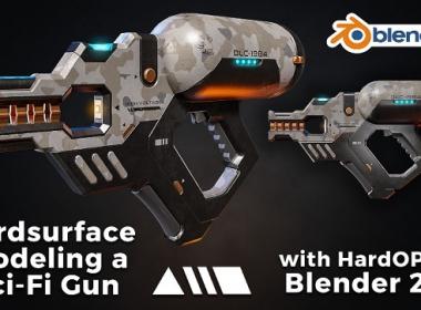 Blender科幻武器硬面建模教程 Artstation – Hardsurface modeling a Sci-Fi Gun with HardOPS in Blender 2.8