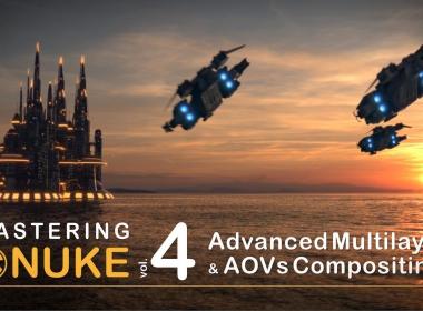 Nuke入门到精通教程4 Mastering Nuke vol 4-Advanced Multilayer and AOVs Compositing