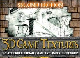 3D游戏的纹理,第二版创建专业游戏美术使用Photoshop