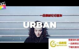 FCPX模板-视频切割拼贴文字宣传片头 Urban Upbeat