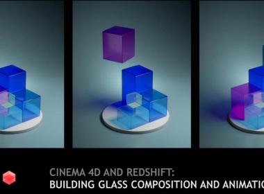 C4D玻璃材质场景动画教程 Skillshare – Cinema 4D and Redshift Building Glass Composition and Animation