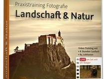 Praxistraining Fotografie Landschaft & Natur